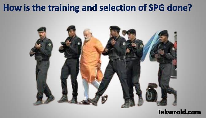SPG का प्रशिक्षण और चुनाव कैसे की जाती है