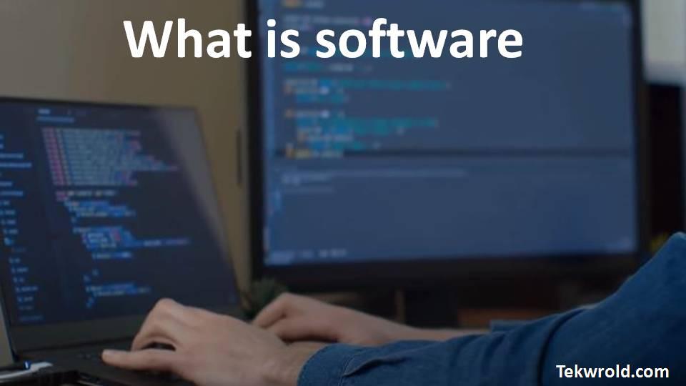 सॉफ्टवेयर क्या है